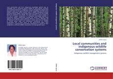 Обложка Local communities and indigenous wildlife conservation systems