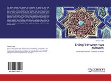 Capa do livro de Living between two cultures: