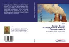 Copertina di Carbon Dioxide Thermodynamics, Kinetics, and Mass Transfer