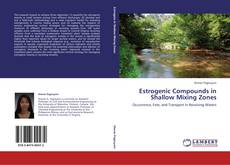 Bookcover of Estrogenic Compounds in Shallow Mixing Zones