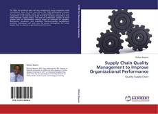 Bookcover of Supply Chain Quality Management to Improve Organizational Performance