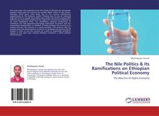 Copertina di The Nile Politics & Its Ramifications on Ethiopian Political Economy