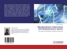 Bookcover of Mycobacterium tuberculosis and Staphylococcus species