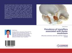 Capa do livro de Prevalence of mycoflora associated with Oyster mushroom