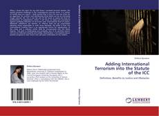 Bookcover of Adding International Terrorism into the Statute of the ICC