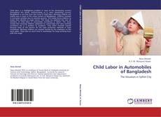 Bookcover of Child Labor in Automobiles of Bangladesh