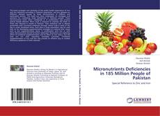 Bookcover of Micronutrients Deficiencies in 185 Million People of Pakistan