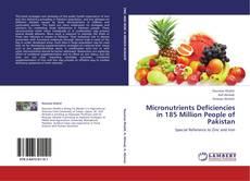 Portada del libro de Micronutrients Deficiencies in 185 Million People of Pakistan