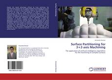 Bookcover of Surface Partitioning for  3+2-axis Machining