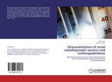 Capa do livro de Characterization of novel metalloprotein sensors and carboxypeptidases