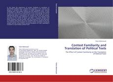 Context Familiarity and Translation of Political Texts kitap kapağı