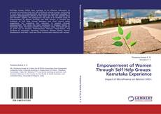 Portada del libro de Empowerment of Women Through Self Help Groups: Karnataka Experience