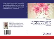 Couverture de Determinants of household saving behavior in Ethiopia
