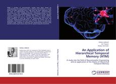 Bookcover of An Application of Hierarchical Temporal Memory (HTM)