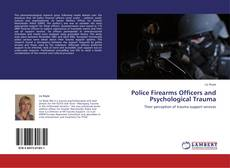 Bookcover of Police Firearms Officers and Psychological Trauma