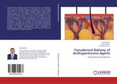 Borítókép a  Transdermal Delivery of Antihypertensive Agents - hoz