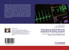 Emergency Based Remote Collateral Tracking System kitap kapağı