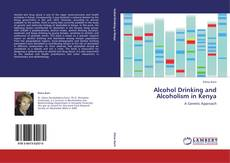 Portada del libro de Alcohol Drinking and Alcoholism in Kenya