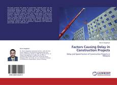 Bookcover of Factors Causing Delay in Construction Projects