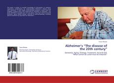 "Обложка Alzheimer's ""The disease of the 20th century"""