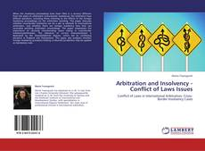 Bookcover of Arbitration and Insolvency - Conflict of Laws Issues