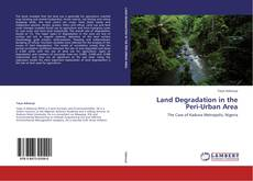 Bookcover of Land Degradation in the Peri-Urban Area