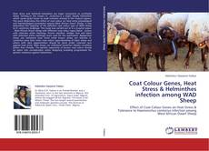 Portada del libro de Coat Colour Genes, Heat Stress & Helminthes infection among WAD Sheep