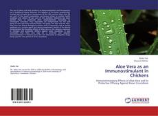 Aloe Vera as an Immunostimulant in Chickens的封面