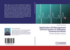 Bookcover of Application Of Management Control System In Ethiopian Commercial Banks