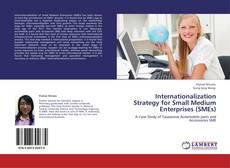 Buchcover von Internationalization Strategy for Small Medium Enterprises (SMEs)