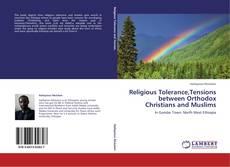 Portada del libro de Religious Tolerance,Tensions between Orthodox Christians and Muslims