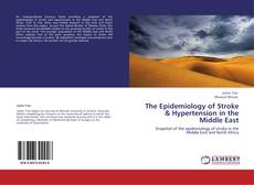 Buchcover von The Epidemiology of Stroke & Hypertension in the Middle East