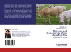 Detection and chemotherapy of sub clinical mastitis的封面
