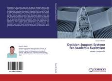 Portada del libro de Decision Support Systems for Academic Supervisor
