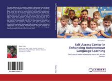 Bookcover of Self Access Center in Enhancing Autonomous Language Learning