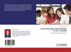 Bookcover of Learning Style and Strategy in EFL Context