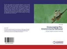 Bookcover of Encouraging Pro - Environmental Behavior