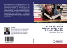 Bookcover of Nature and Role of Religious Studies at the University of Zambia