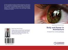 Couverture de Body and Power in Architecture