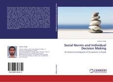 Social Norms and Individual Decision Making kitap kapağı