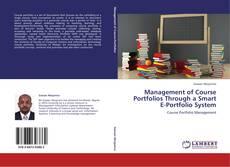 Bookcover of Management of Course Portfolios Through a Smart E-Portfolio System