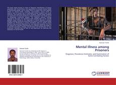 Bookcover of Mental Illness among Prisoners