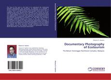 Documentary Photography of Ecotourism的封面