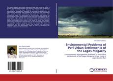 Bookcover of Environmental Problems of Peri Urban Settlements of the Lagos Megacity