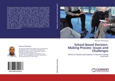 Bookcover of School Based Decision-Making Process: Issues and Challenges