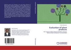 Couverture de Evaluation of plant products