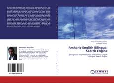 Bookcover of Amharic-English Bilingual Search Engine