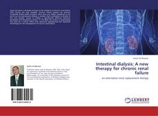 Bookcover of Intestinal dialysis: A new therapy for chronic renal failure