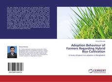 Buchcover von Adoption Behaviour of Farmers Regarding Hybrid Rice Cultivation