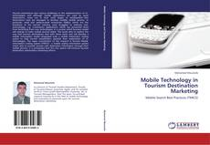 Buchcover von Mobile Technology in Tourism Destination Marketing